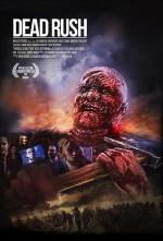 Dead Rush (2016) afişi