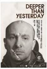 Deeper Than Yesterday (2010) afişi