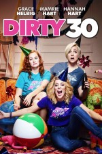 Dirty 30 (2016) afişi