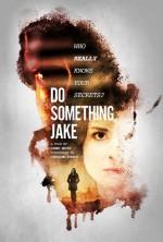 Do Something, Jake (2016) afişi