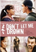 Don't Let Me Drown (2009) afişi