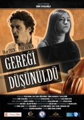 Düşünüldü Gereği (2013) afişi
