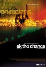 Ek Tho Chance (2009) afişi