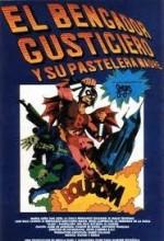 El Bengador Gusticiero Y Su Pastelera Madre (1977) afişi