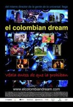 El Colombian Dream (2005) afişi