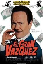 El Gran Vazquez (2010) afişi