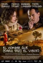 El Hombre Que Corría Tras El Viento (2009) afişi