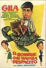 El Hombre Que Viajaba Despacito (1957) afişi