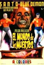 El Mundo Del Los Muertos (1970) afişi