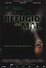El Refugio Del Mal (2002) afişi