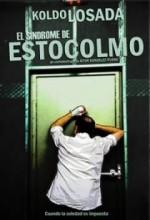 El Síndrome De Estocolmo (2009) afişi