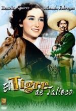 El Tigre De Jalisco (1947) afişi