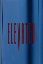 Elevated (1997) afişi