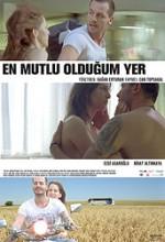 En Mutlu Olduğum Yer (2010) afişi