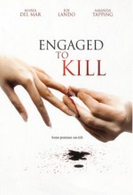 Engaged To Kill (2006) afişi