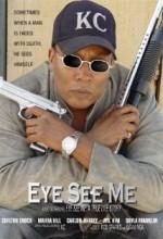 Eye See Me (2007) afişi