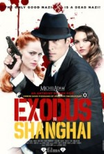 Exodus to Shanghai (2015) afişi
