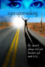 Eyes Upon Waking