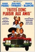 Faites Donc Plaisir Aux Amis (1969) afişi