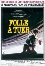 Folle à Tuer (1977) afişi