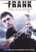 Frank: Diary Of An Assasin (2006) afişi