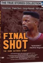 Final Shot: The Hank Gathers Story (1992) afişi
