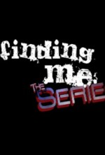 Finding Me the Series (2012) afişi