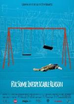 For Some Inexplicable Reason (2014) afişi