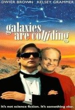 Galaxies Are Colliding (1992) afişi