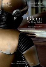 Glenn, The Flying Robot (2010) afişi