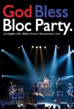 God Bless Bloc Party (2005) afişi