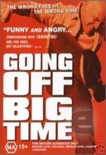 Going Off Big Time (2000) afişi
