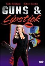 Guns & Lipstick (1995) afişi