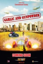 Garlic & Gunpowder (2016) afişi