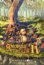 Gnomes & Trolls 2
