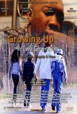 Growing Up in Two Generations (2013) afişi