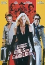 Silahlar, Kızlar ve Kumar