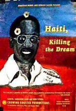 Haití: Killing The Dream (1992) afişi