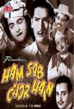 Ham Sab Chor Hain (1956) afişi