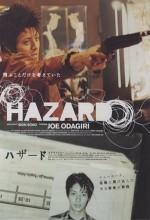 Hazard (2005) afişi