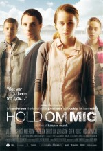 Hold Me Tight (2010) afişi