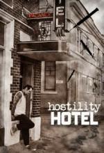 Hostility Hotel