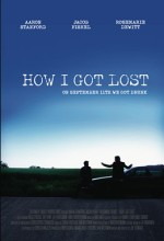 How I Got Lost (2009) afişi