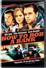 Bir Banka Nasıl Soyulur