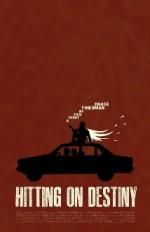 Hitting on Destiny (2011) afişi