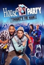 House Party: Tonights the Night