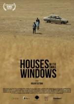 Houses with small windows (2013) afişi