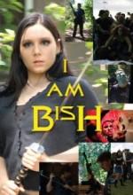 I Am Bish (2009) afişi