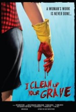 I Clean Up Your Grave (2010) afişi