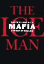 Ice Man: Confessions Of A Mafia Contract Killer (2012) afişi